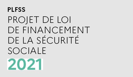 Projet de loi de financement de la sécurité sociale 2021